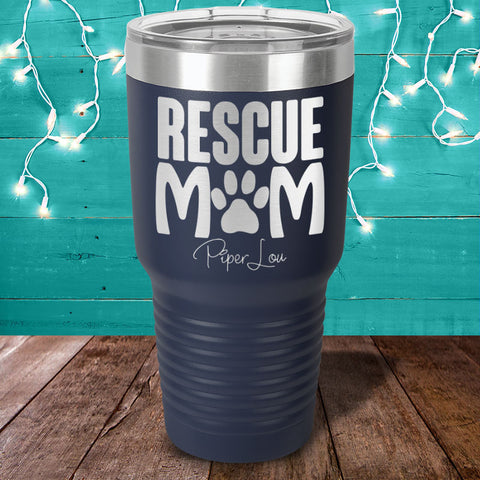 Rescue Mom Laser Etched Tumbler
