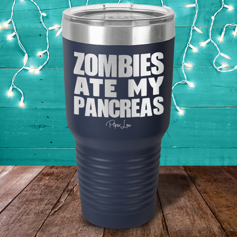 Donation - Diabetes Zombies Ate My Pancreas Laser Etched Tumbler