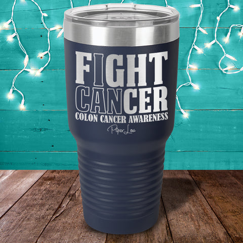 100% Donation - Colon Cancer I Can Fight Laser Etched Tumbler