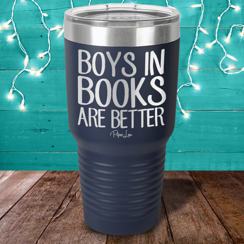 Boys In Books Are Better Laser Etched Tumbler