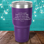 BLACK FRIDAY SPECIAL - And The Queen Lived Laser Etched Tumbler