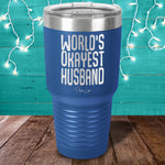Worlds Okayest Husband Laser Etched Tumbler