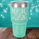 Nursing And CursingLaser Etched Tumbler