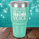 Teacher Voice Laser Etched Tumbler