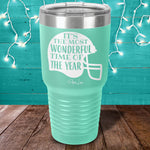 Most Wonderful Time Of The Year Laser Etched Tumbler