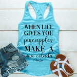 When Life Gives You Pineapples