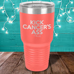 Kick Cancer's Ass Laser Etched Tumbler