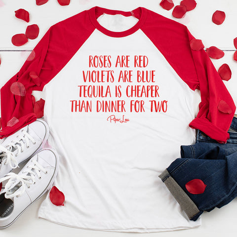 Tequila Is Cheaper Than Dinner Valentine's Raglan (Unisex)