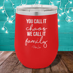 We Call It Family 12oz Stemless Wine Cup
