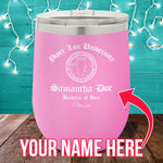 PL University Bachelor of Beer (CUSTOM) 12oz Stemless Wine Cup
