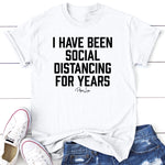 I Have Been Social Distancing For Years