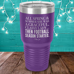 All Spring And Summer She Was A Graceful Laser Etched Tumbler