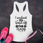 I Workout To Burn Off The Crazy Fitness Apparel