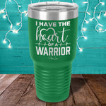 Heart Disease | Heart Of A Warrior Laser Etched Tumbler