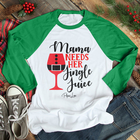 Mama Needs Her Jingle Juice Christmas Raglan (Unisex)