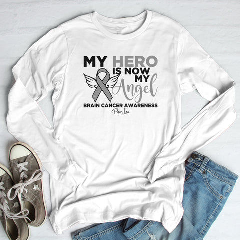 Brain Cancer | My Hero Is Now My Angel Winter Apparel