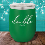 Double 12oz Stemless Wine Cup