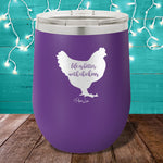 Life Is Better With Chickens 12oz Stemless Wine Cup