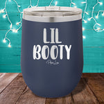 Lil Booty 12oz Stemless Wine Cup