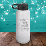 I'm Totally Getting My Shit Together Someday Water Bottle