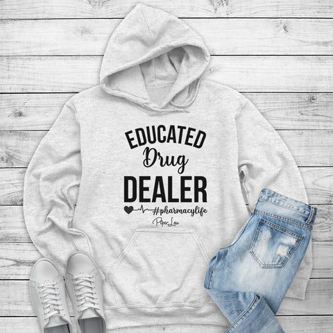 Educated Drug Dealer Pharmacy Life Winter Apparel