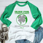 Brain Cancer | Irish For A World Without St. Patrick's Day Raglan