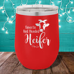 Favorite Red Headed Heifer 12oz Stemless Wine Cup