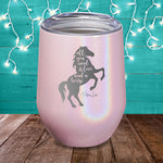 All You Need Is Love And A Horse Laser Etched Tumbler