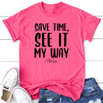 Save Time See It My Way