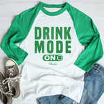 $17.99 SPECIAL -  Drink Mode ON St. Patrick's Raglan (Unisex)