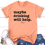 Maybe Drinking Will Help