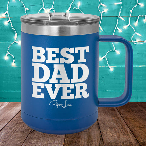 $15 Father's Day Special | Best Dad 15oz Coffee Mug Tumbler