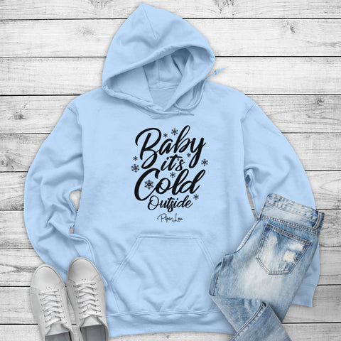 Baby Its Cold Outside Winter Apparel