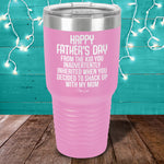 Happy Father's Day From The Kid You Inherited Laser Etched Tumbler