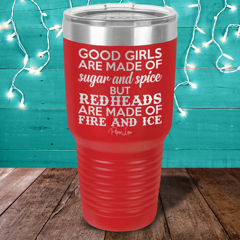 Redheads Are Made Of Fire And Ice Laser Etched Tumbler