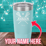 Custom Name Lacrosse Laser Etched Tumbler