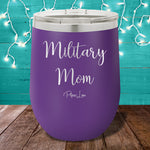 Military Mom 12oz Stemless Wine Cup