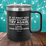 If At First You Don't Succeed 15oz Coffee Mug Tumbler