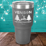 Venison The Christmas Meat Laser Etched Tumbler
