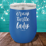 Crazy Turtle Lady Stemless Wine Cup