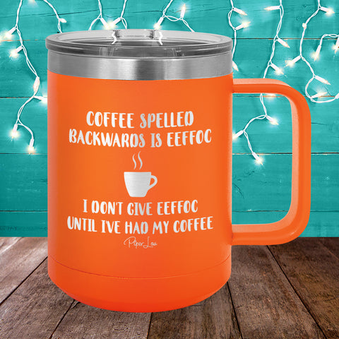 Coffee Spelled Backwards 15oz Coffee Mug Tumbler