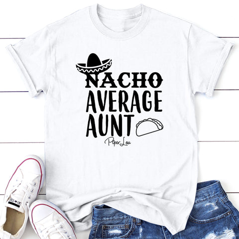 Nacho Average Aunt