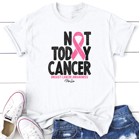 100% Donation - Breast Cancer Not Today Cancer