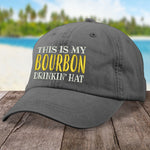 This Is My Bourbon Drinkin Hat