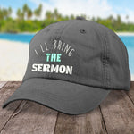 I'll Bring The Sermon Hat