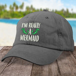 I'm Really A Mermaid Hat