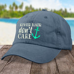 River Hair, Don't Care Hat