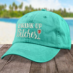 Drink Up Bitches Hat