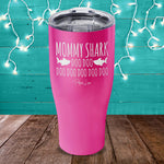 Mommy Shark Laser Etched Tumbler
