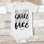 Baby Apparel | All Gods In This Little Face Baby Onesie